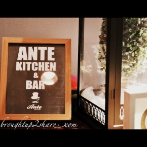 Ante Kitchen & Bar @ Solaris Dutamas