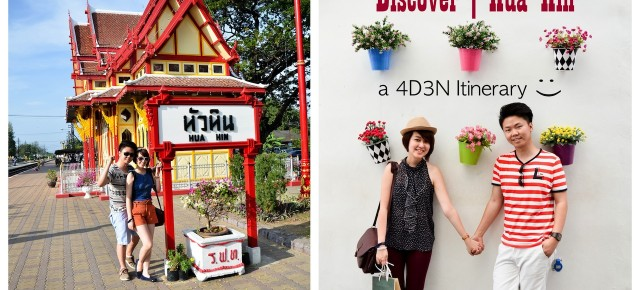 C ♥ C Discover Hua Hin, Thailand Attractions: 4D3N Travel Itinerary