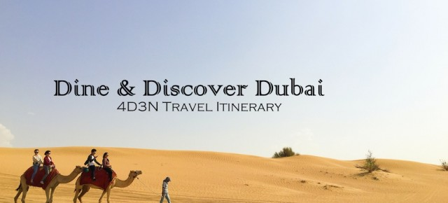 C ♥ C Dine & Discover Dubai: 4D3N Travel Itinerary