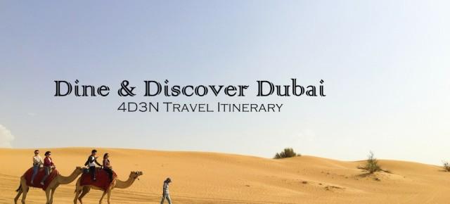 C ♥ C Dine & Discover Dubai: 4D3N Travel Itinerary